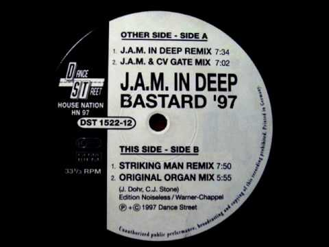 J.A.M. In Deep - Bastard (Striking Man Remix) 1997
