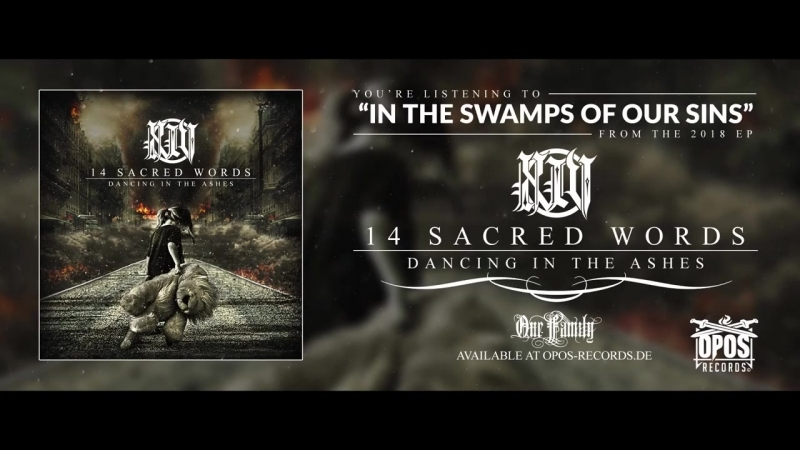 14 Sacred Words - In The Swamps Of Our Sins (Lyric Video)