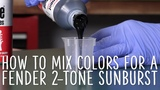 How to mix colors for a Fender 2-tone sunburst