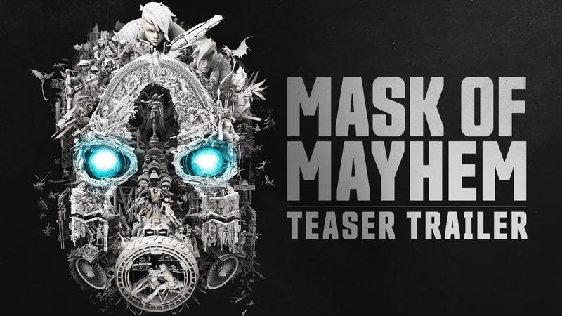 Borderlands 3 Teaser Trailer - Mask of Mayhem