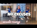 No Excuses - Meghan Trainor - Easy Fitness Dance Choreography - Baile - Coreo