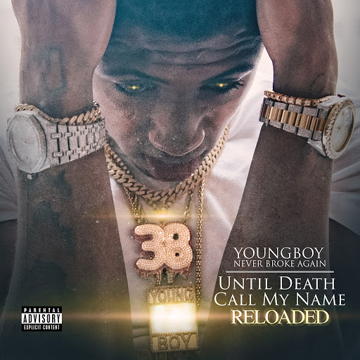 YoungBoy Never Broke Again альбом Until Death Call My Name Reloaded