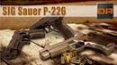 SIG Sauer P226, P226 EE, P226 X-Five. Современное Оружие Обзор Guns-Review