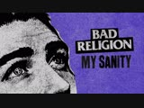 Bad Religion - _My Sanity_