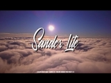 Sander Lite - Chillout January 2018 Track #08