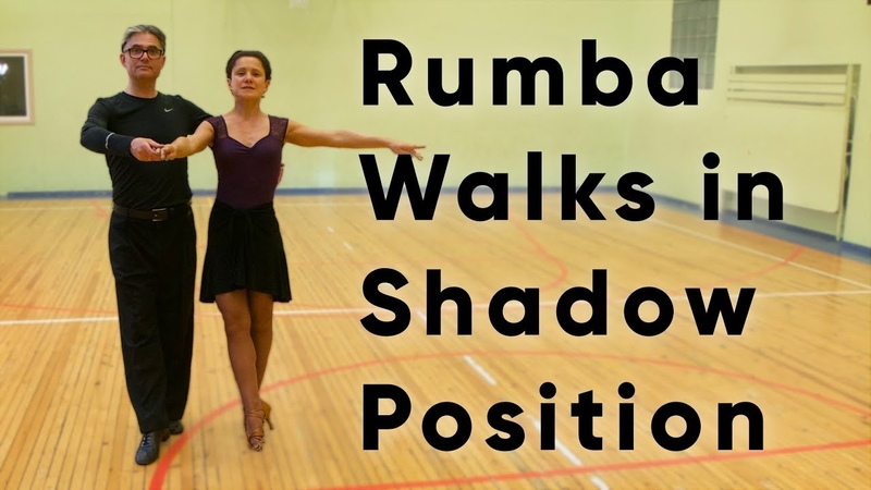 Rumba Walks in Same Foot Shadow Position | Routine and Figures