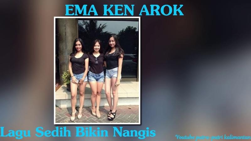EMA KEN AROK By lagu timur
