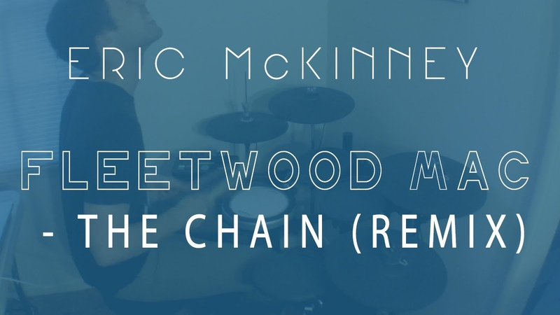 Fleetwood Mac The Chain Remix Eric McKinney