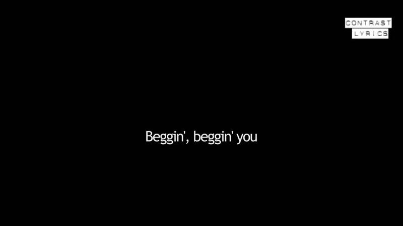 Beggin - M a d c o n - Full Lyric Video from the channel Contrast Lyric