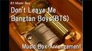 Don't Leave Me/Bangtan Boys(BTS) [Music Box]