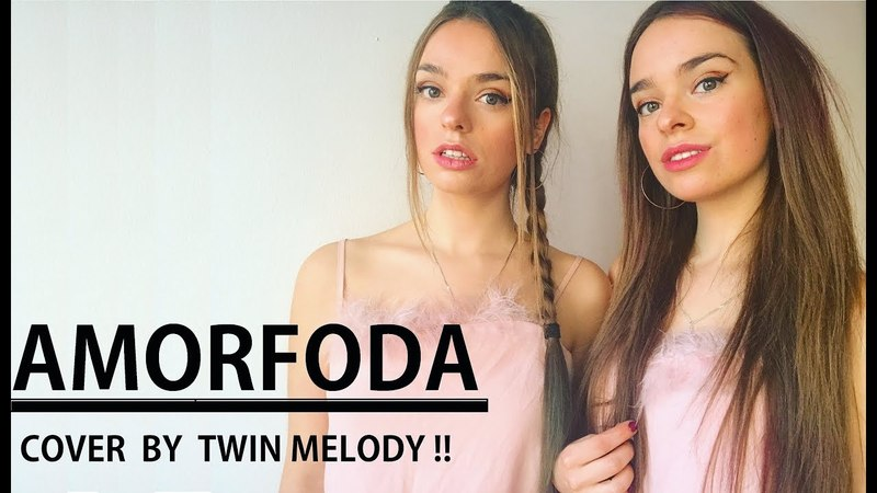 AMORFODA - Bad Bunny - Cover by Twin Melody