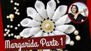 Margarida em Crochê | Parte 1 - flores em croche