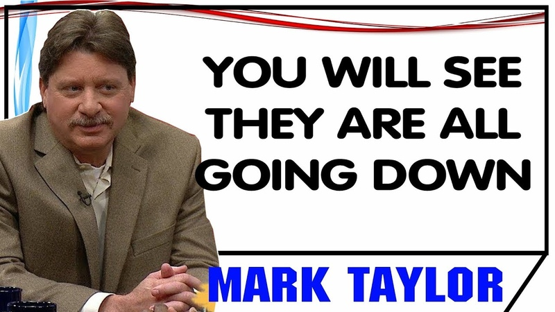 Mark Taylor December 27 2018 — YOU WILL SEE THEY ARE ALL GOING DOWN — Mark Taylor Update 12 27 2018