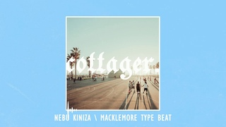 Nebu Kiniza/ Macklemore Type Beat