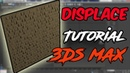 3Ds max all modifiers : Displace