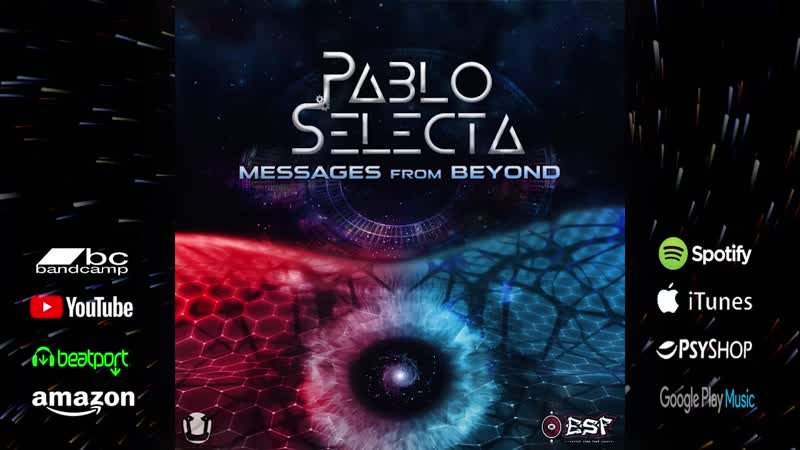 Pablo Selecta - Messages from Beyond (promo clip)