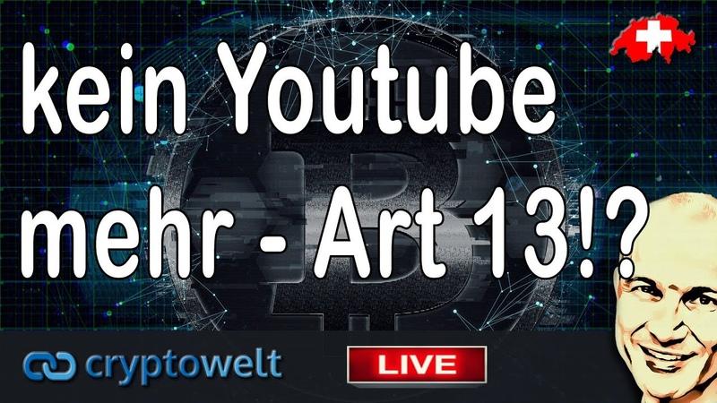 Verbot Youtube wegen Artikel 13 Was ist der aktuelle Stand Alternativen
