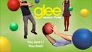 Glee Cast - You and I / You and I