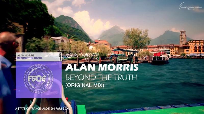 Alan Morris - Beyond The Truth (Original Mix)