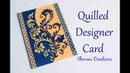 Quilling Designer Greeting Card/ Quilling Mother's Day Card