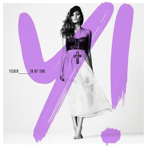 Yasmin альбом On My Own (Remixes)