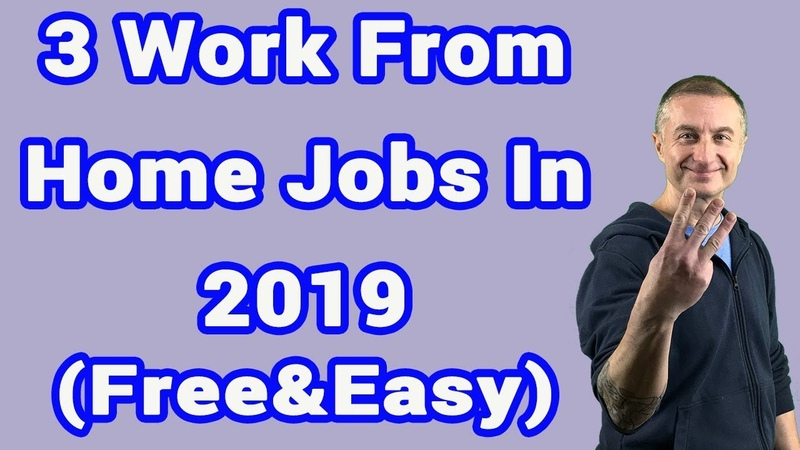 3 Work From Home Jobs In 2019 💰 (Free And Easy To Start Today)