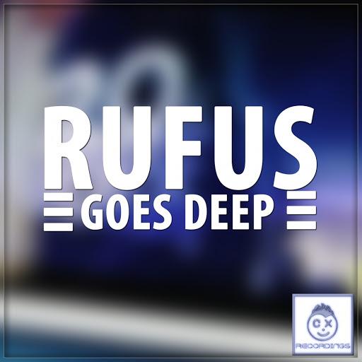 Rufus альбом Goes Deep EP