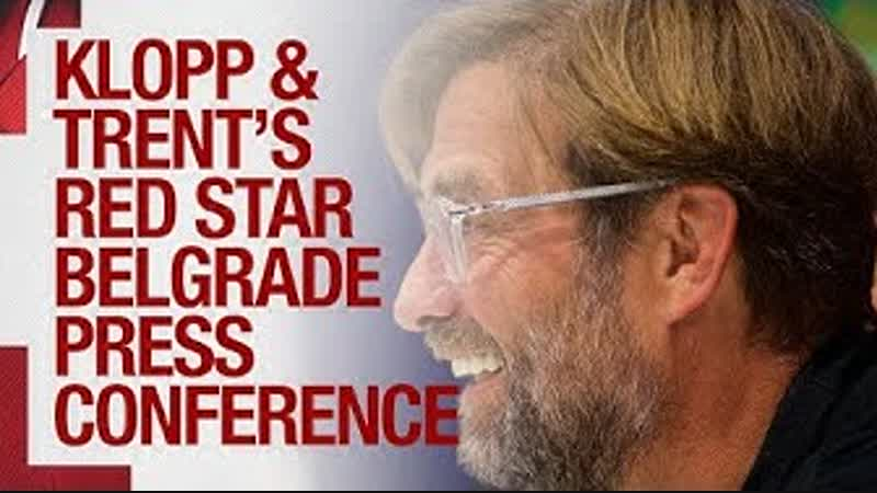 Klopp Trent s Champions League press conference | Red Star Belgrade