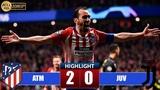 Atlético Madrid vs Juventus 2-0 Extended Highlights & Goals 2019 HD