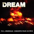 Dream альбом R.B.L. Générique / Concerto pour un rêve - Single