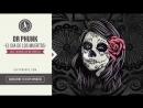 Dr Phunk El Dia De Los Muertos Official Audio