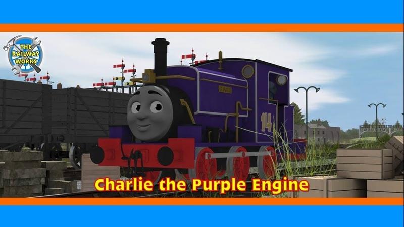 Charlie the Purple Engine   TRAINZ RELEASE   The Railway Works