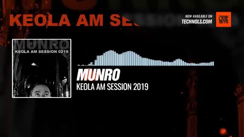 Munro - Keola AM Session 2019 Periscope Techno music