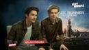 Полное интервью Дилана О'Брайена и Томаса Сангстера для телеканала Пятница (на русском)