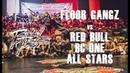 RADIKAL FORZE JAM 2019 | TOP 8 BBOY 4vs4 | FLOOR GANGZ vs RED BULL BC ONE ALL STARS
