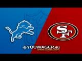 Week 02 16.09.2018 DET Lions @ SF 49ers