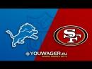 Week 02 / 16.09.2018 / DET Lions @ SF 49ers