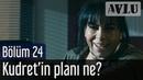 Avlu 24. Bölüm - Kudret'in Planı Ne?
