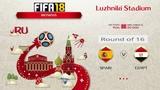 FIFA 18 Чемпионат Мира 1/8 финала Испания - Египет Симуляция