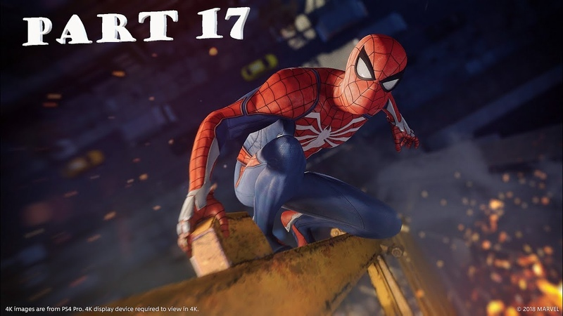 Marvel's Spider-Man Official Only PS4 Walkthrough Part 17 1080p