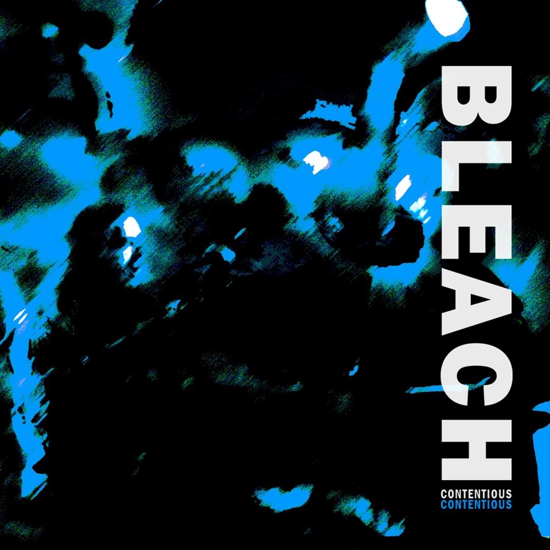 Bleach - Contentious [single] (2019)