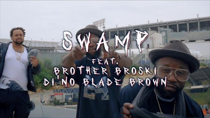 Swamp x Brody Loc x Di'No Blade Brown F You Pay Me BayAreaCompass @TraxxFDR @3xEstudios