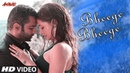 AMAVAS Bheege Bheege Video Sachiin J Joshi Nargis Fakhri Ankit Tiwari Sunidhi Chauhan