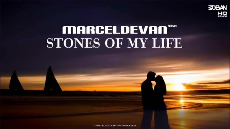 MarcelDeVan - Stones Of My Life ( CUT Version )