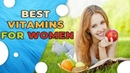 Best Vitamins For Women On A Day-To-Day Basis