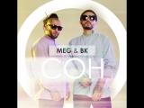 MEG & BK - СОН | official single