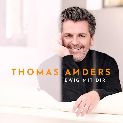 Thomas Anders альбом Ewig mit Dir