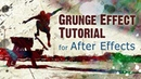 After Effects Grunge Effect Tutorial