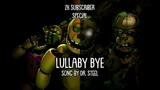 SFM FNaF Lullaby Bye REMAKE (Thank you for 2K!)
