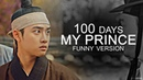 100 days my prince funny moments.